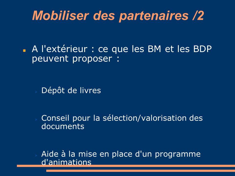 Mobiliser des partenaires /2