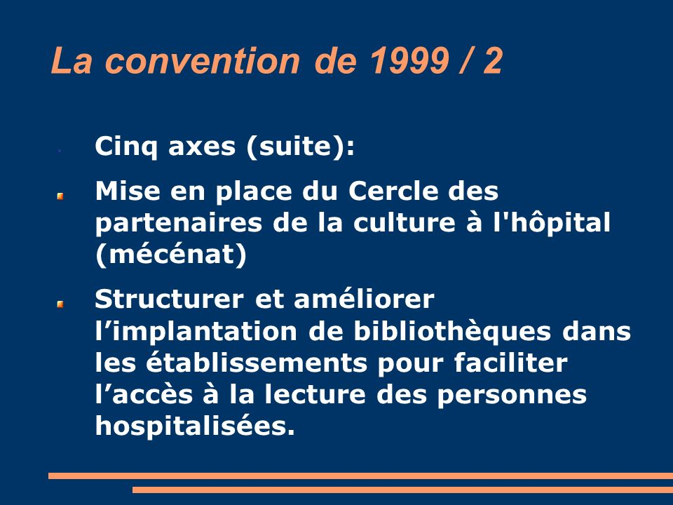 La convention de 1999 / 2 Cinq axes (suite):