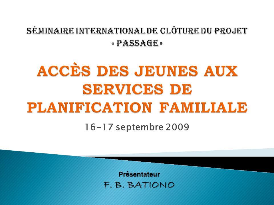 Séminaire international de clôture du projet « PASSAGE » ACCÈS DES JEUNES AUX SERVICES DE PLANIFICATION FAMILIALE