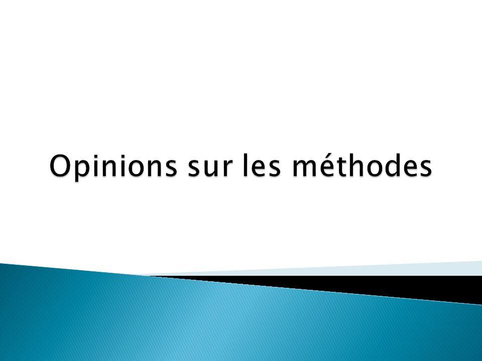 Opinions sur les méthodes