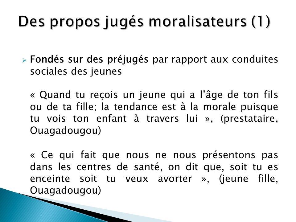 Des propos jugés moralisateurs (1)