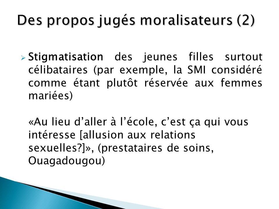 Des propos jugés moralisateurs (2)
