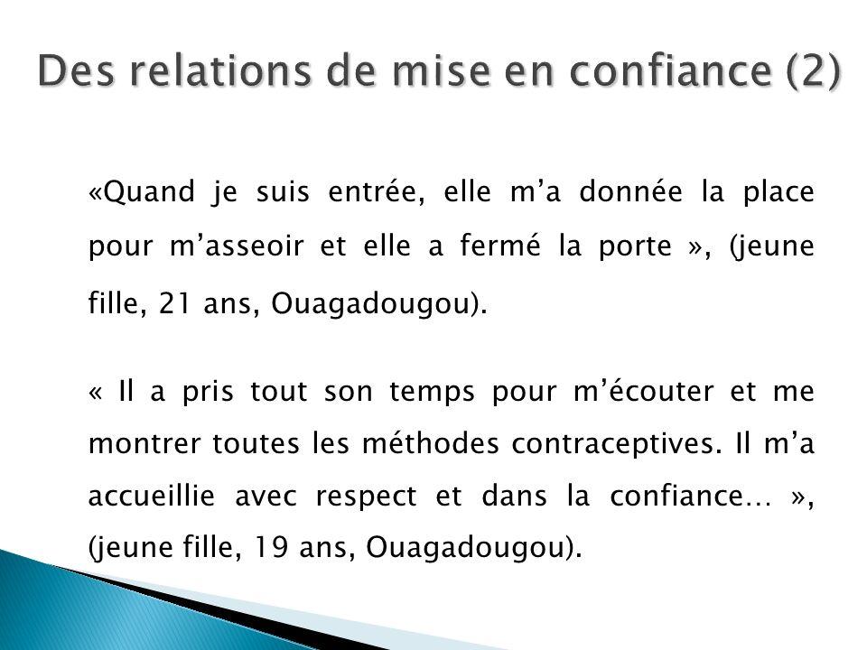Des relations de mise en confiance (2)