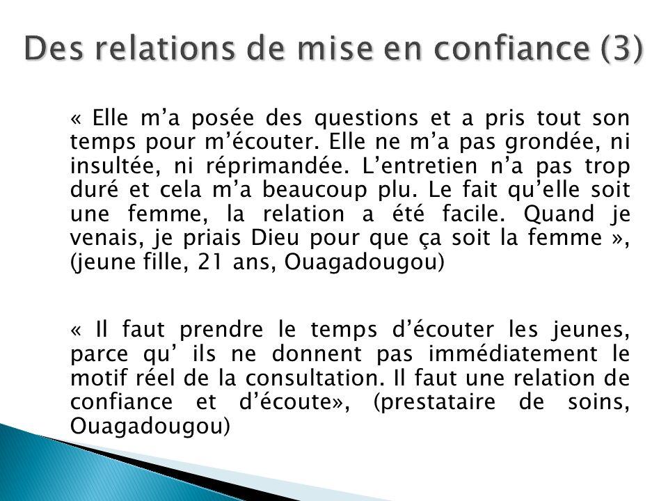 Des relations de mise en confiance (3)