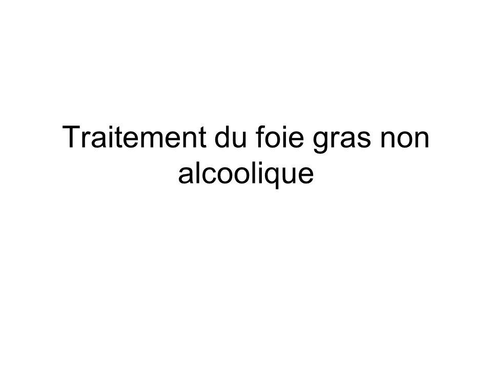 Traitement du foie gras non alcoolique