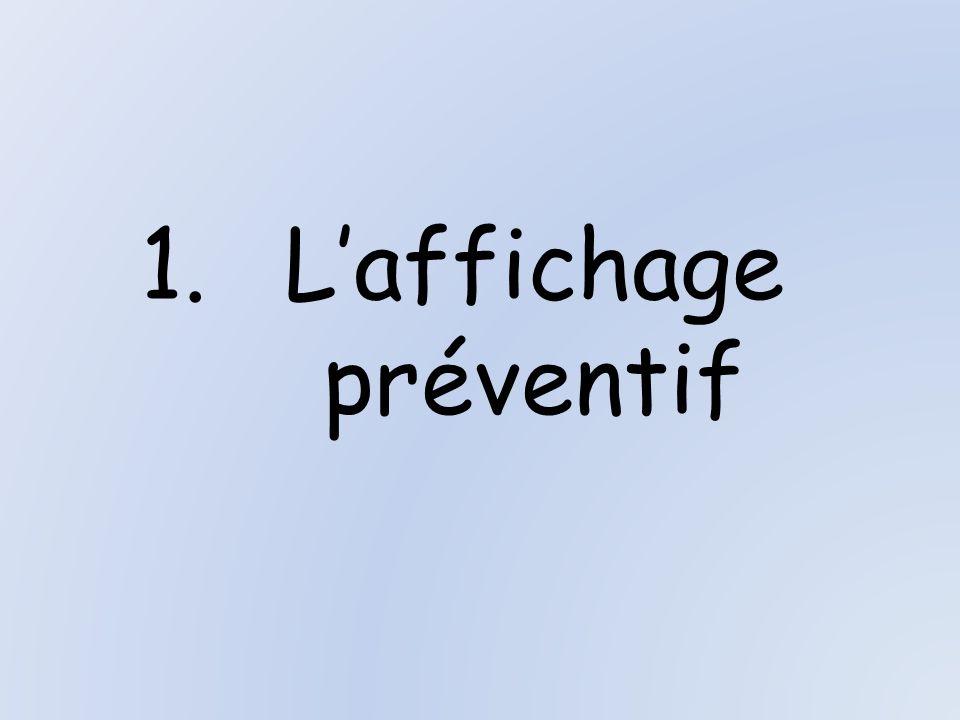 L'affichage préventif