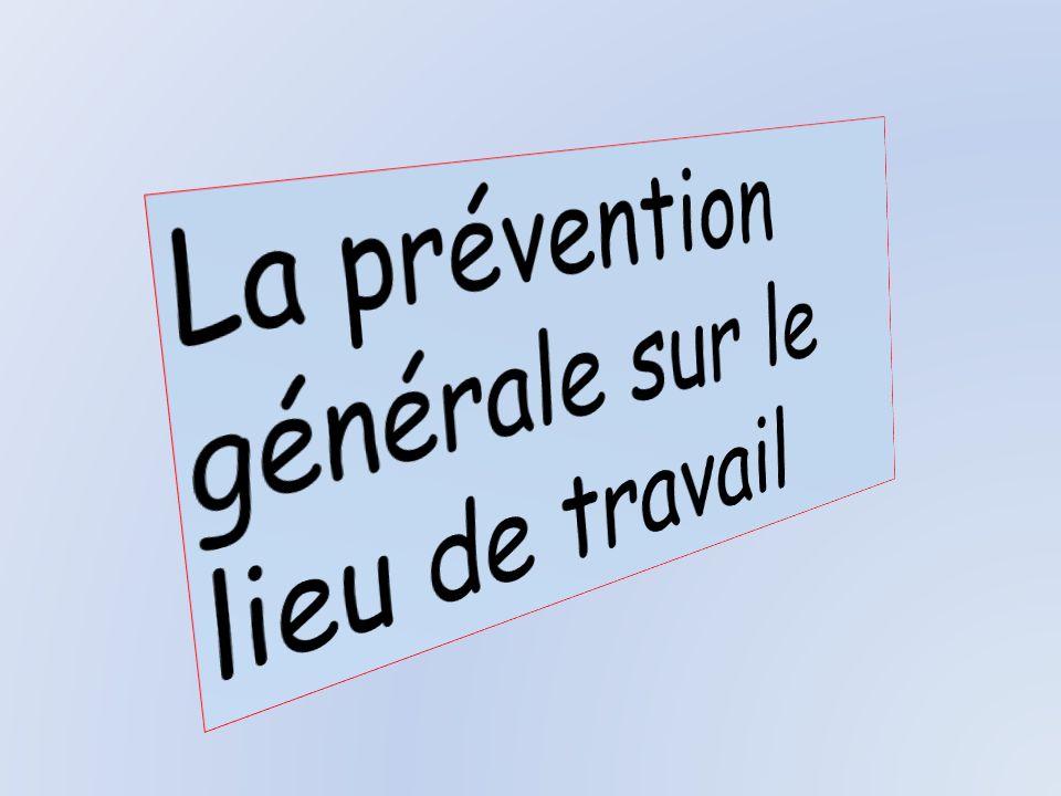 La prévention générale sur le lieu de travail