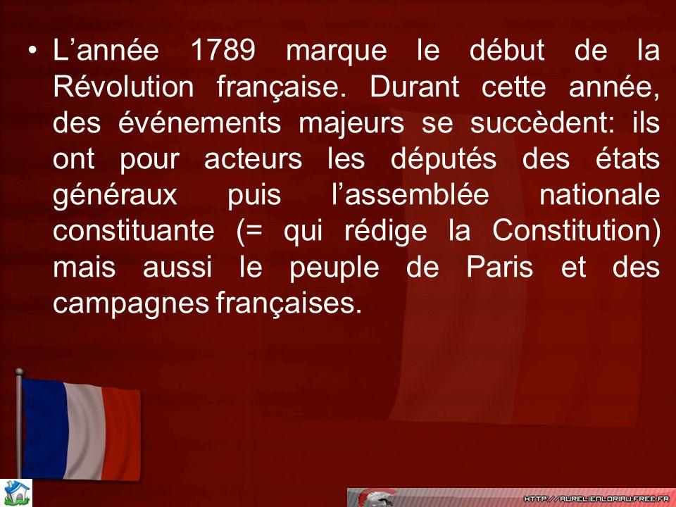 L'année 1789 marque le début de la Révolution française