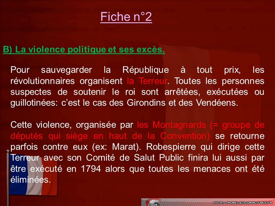B) La violence politique et ses excès.