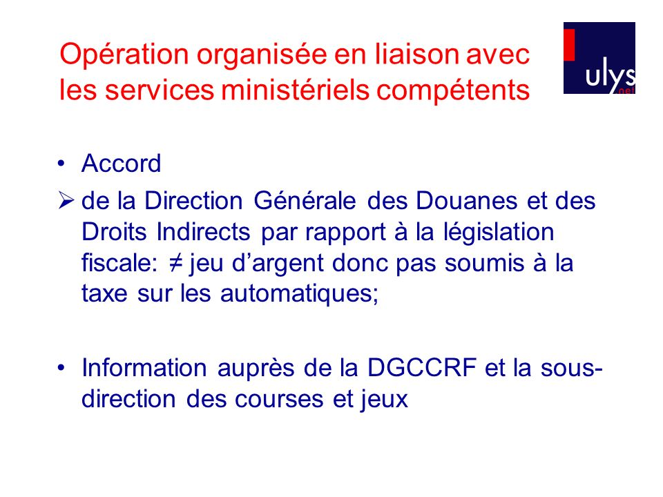 Opération organisée en liaison avec les services ministériels compétents