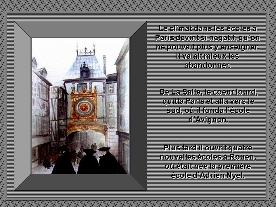 Le climat dans les écoles à Paris devint si négatif, qu'on ne pouvait plus y enseigner. Il valait mieux les abandonner.