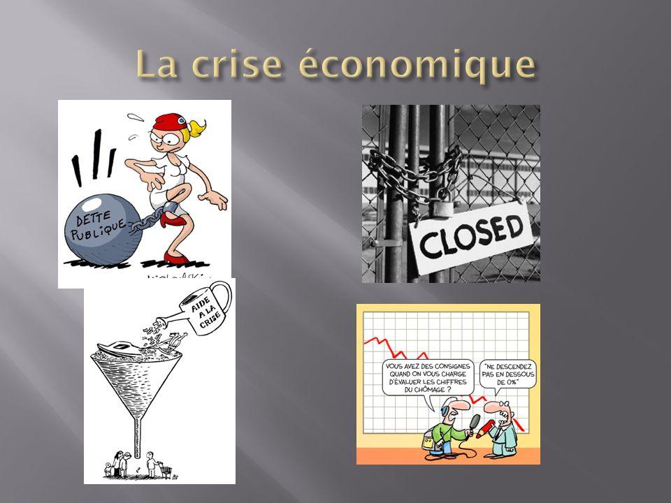 La crise économique