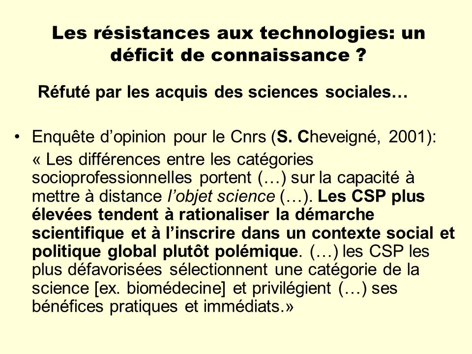 Les résistances aux technologies: un déficit de connaissance
