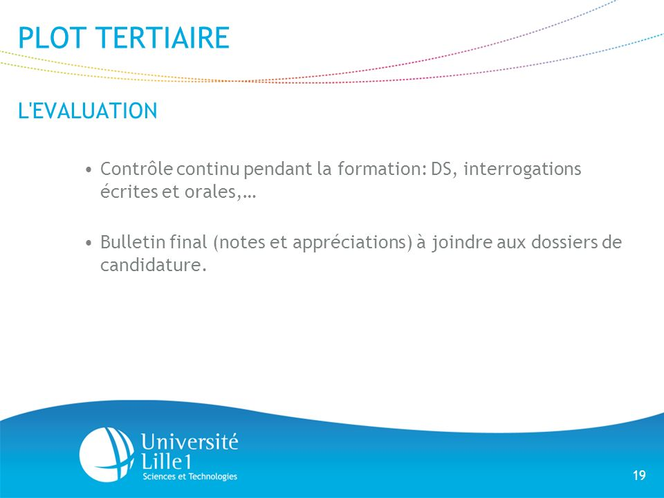 PLOT TERTIAIRE L EVALUATION