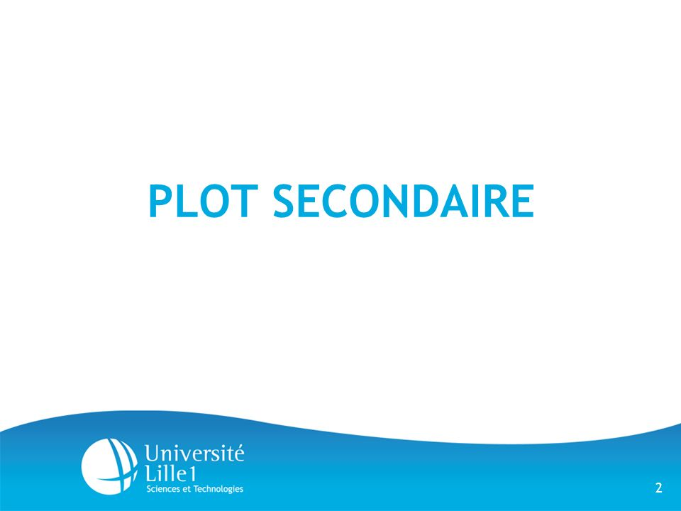 PLOT SECONDAIRE