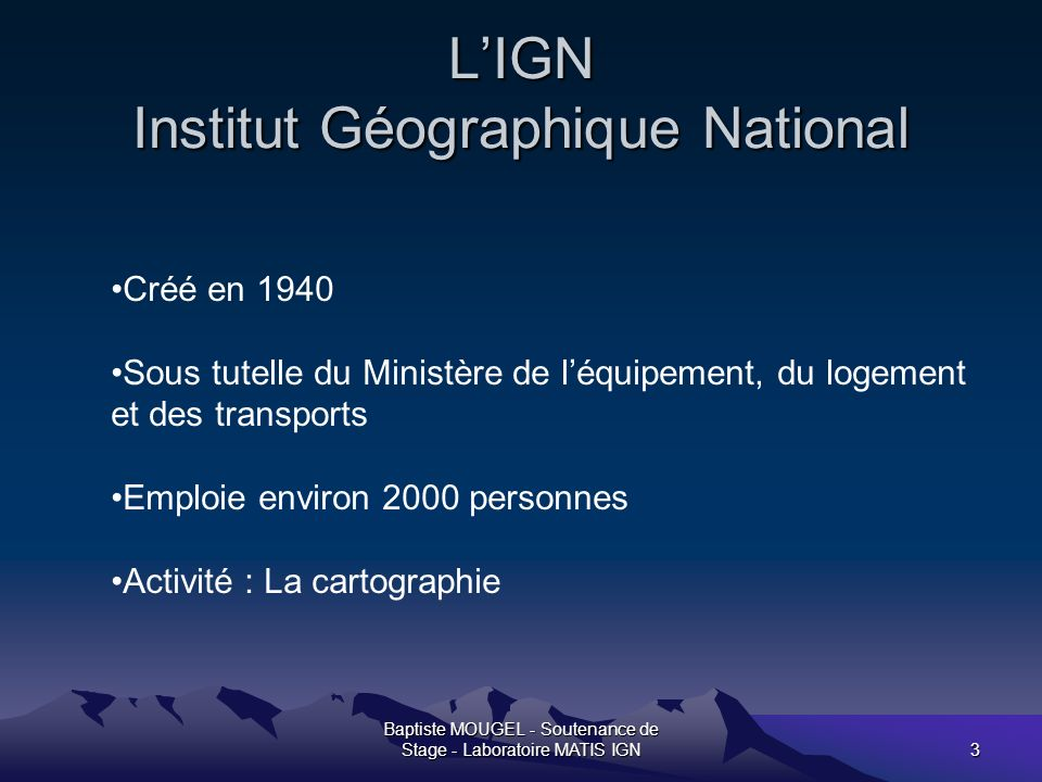 L'IGN Institut Géographique National