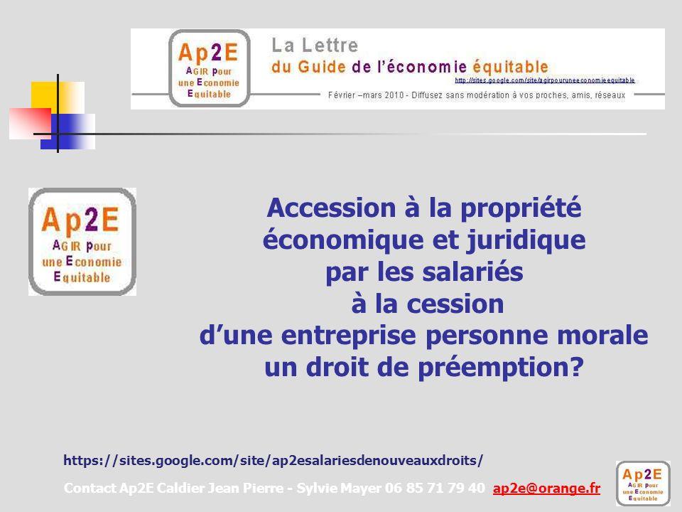 Accession à la propriété économique et juridique par les salariés à la cession d'une entreprise personne morale un droit de préemption