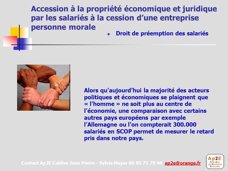 Accession à la propriété économique et juridique par les salariés à la cession d'une entreprise personne morale
