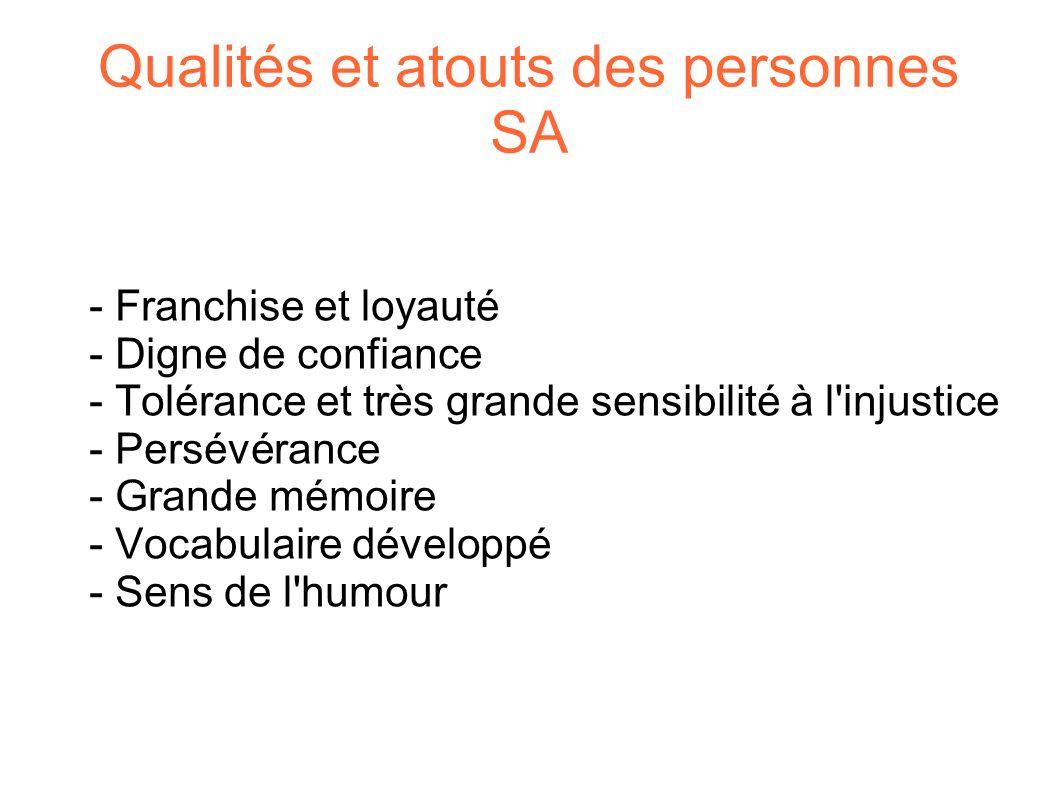 Qualités et atouts des personnes SA