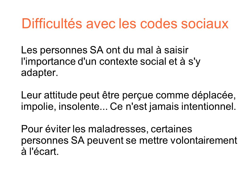 Difficultés avec les codes sociaux