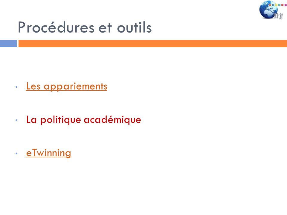 Procédures et outils Les appariements La politique académique