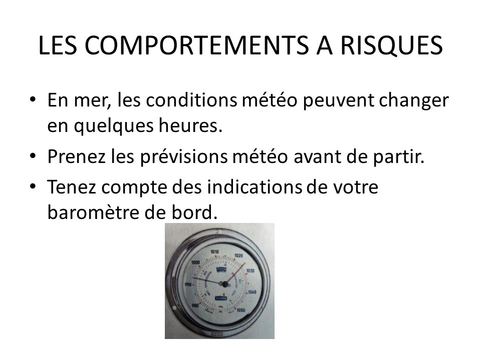 LES COMPORTEMENTS A RISQUES