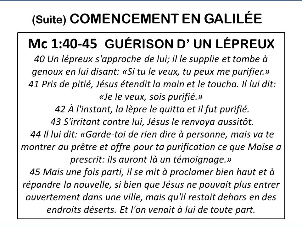 Mc 1:40-45 GUÉRISON D' UN LÉPREUX