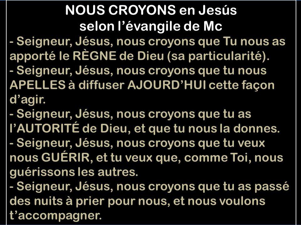 NOUS CROYONS en Jesús selon l'évangile de Mc