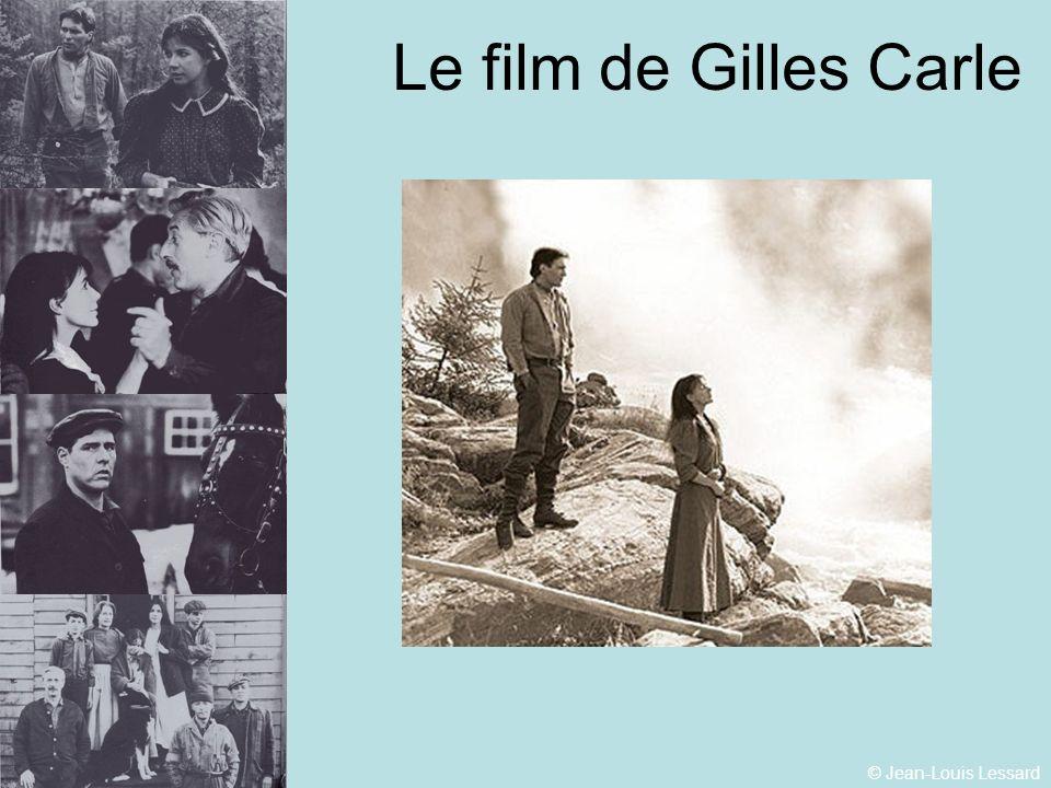 Le film de Gilles Carle