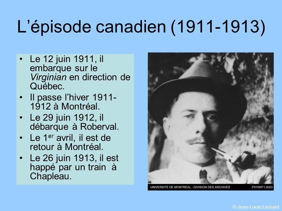 L'épisode canadien (1911-1913)
