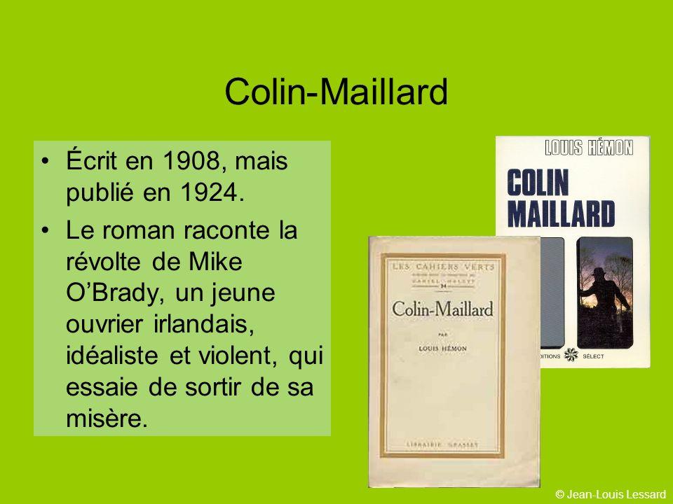 Colin-Maillard Écrit en 1908, mais publié en 1924.