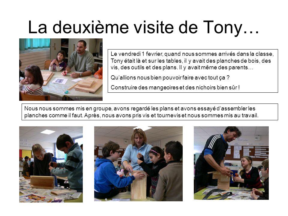 La deuxième visite de Tony…