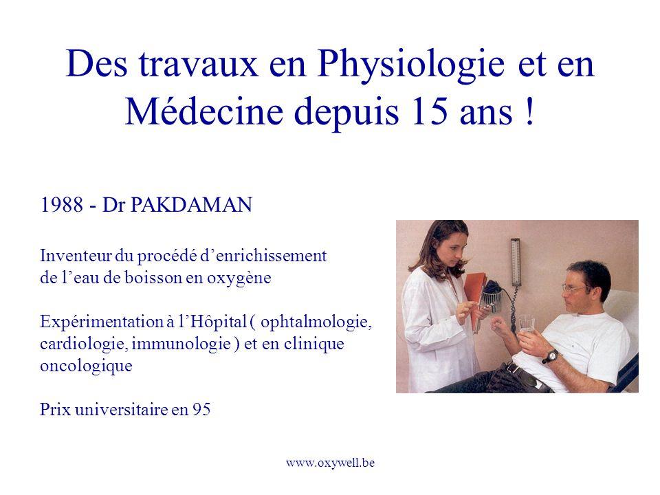 Des travaux en Physiologie et en Médecine depuis 15 ans !