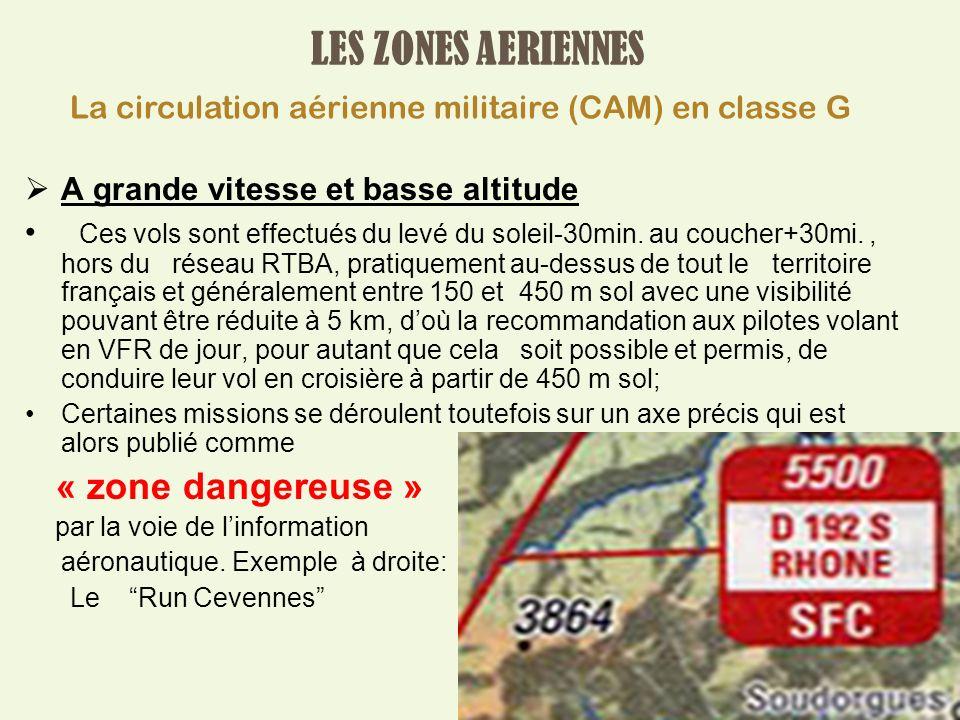 LES ZONES AERIENNES « zone dangereuse »