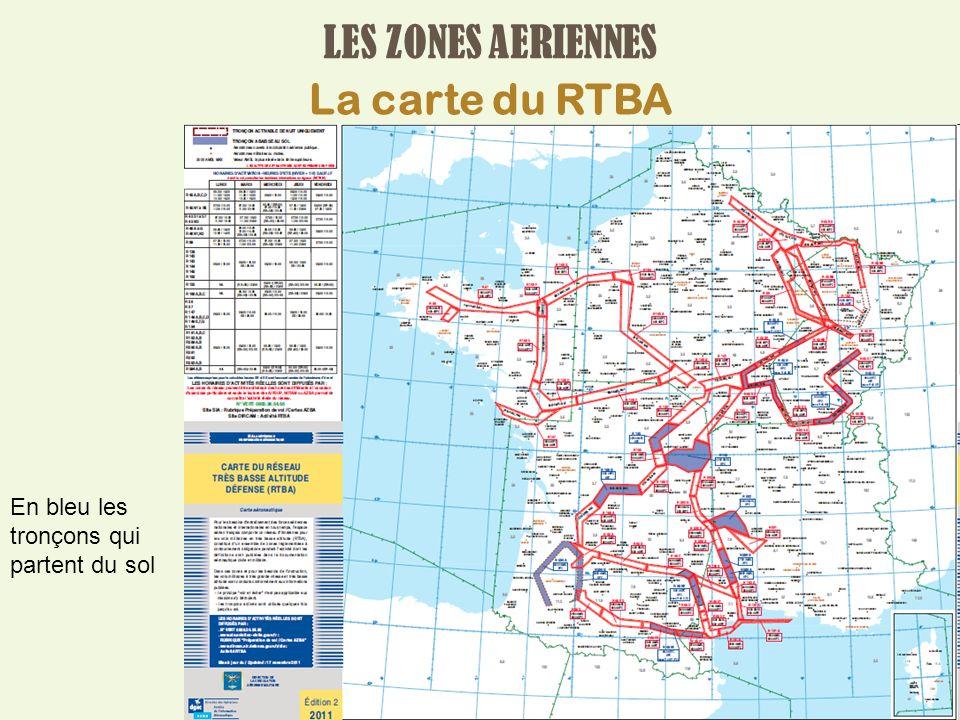 LES ZONES AERIENNES La carte du RTBA