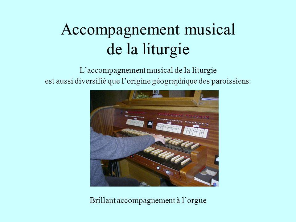 Accompagnement musical de la liturgie
