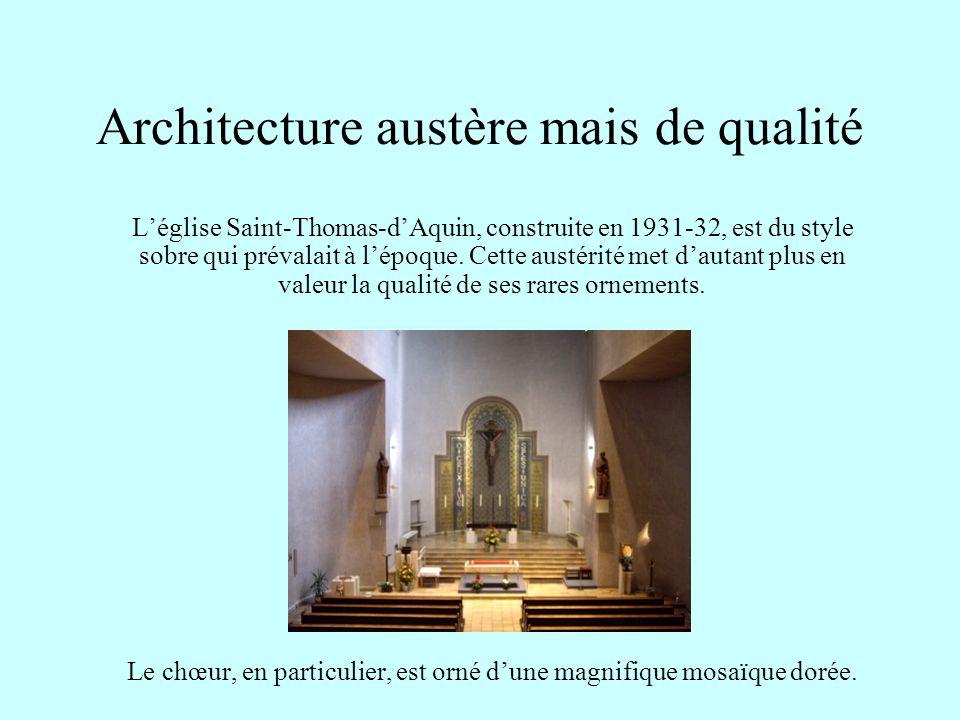Architecture austère mais de qualité