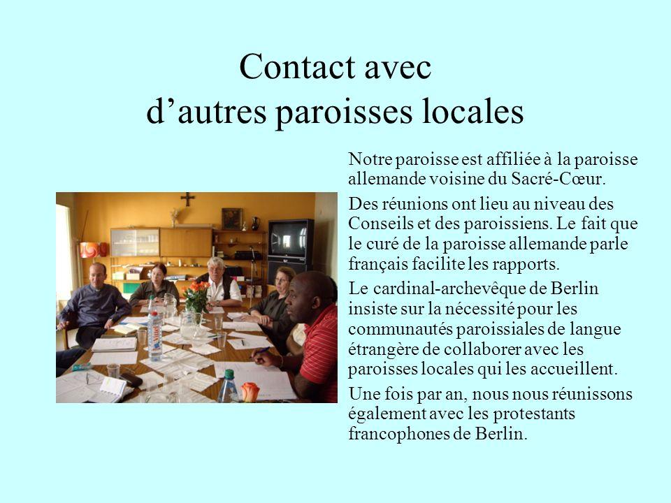 Contact avec d'autres paroisses locales