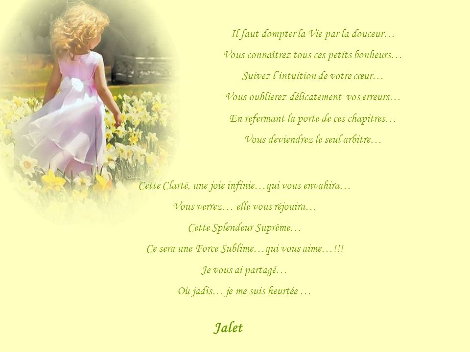 Jalet Il faut dompter la Vie par la douceur…