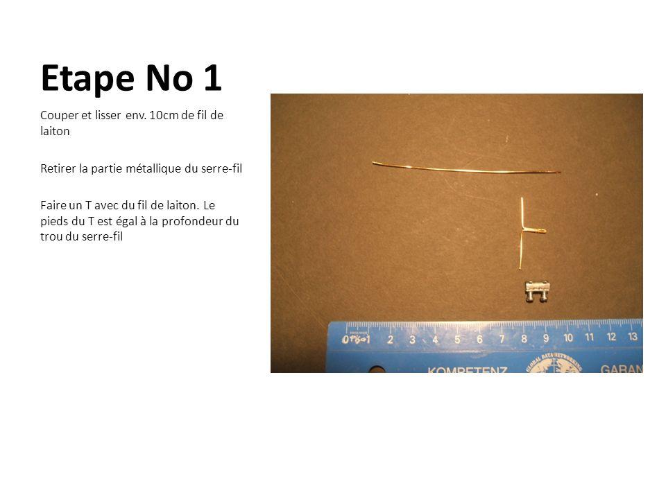 Etape No 1 Couper et lisser env. 10cm de fil de laiton