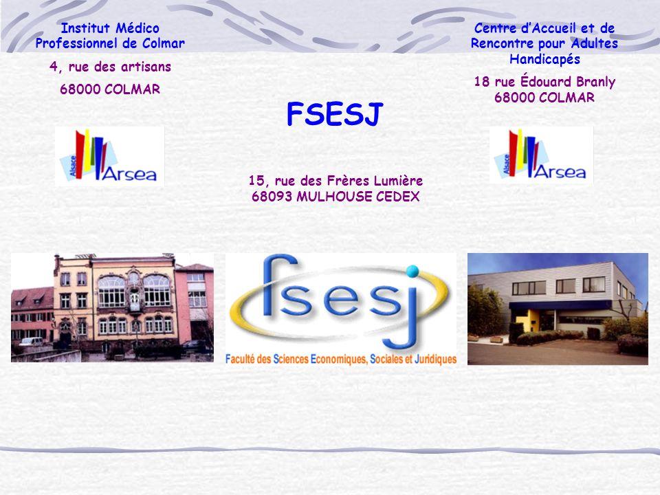 FSESJ Institut Médico Professionnel de Colmar 4, rue des artisans