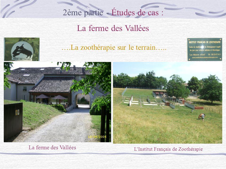 2ème partie - Études de cas : La ferme des Vallées
