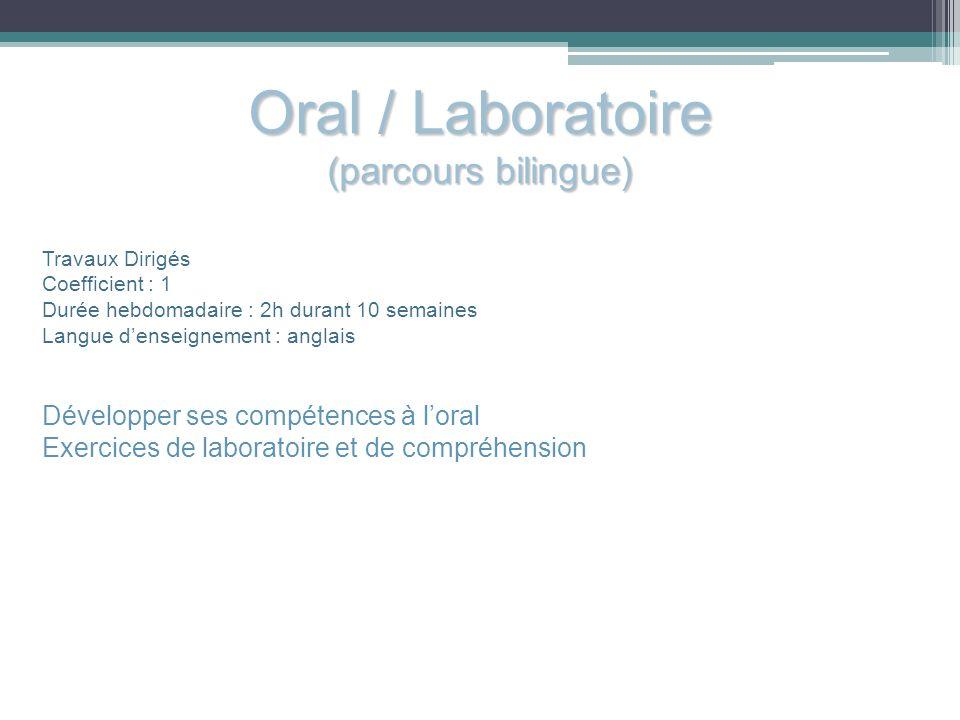 Oral / Laboratoire (parcours bilingue)