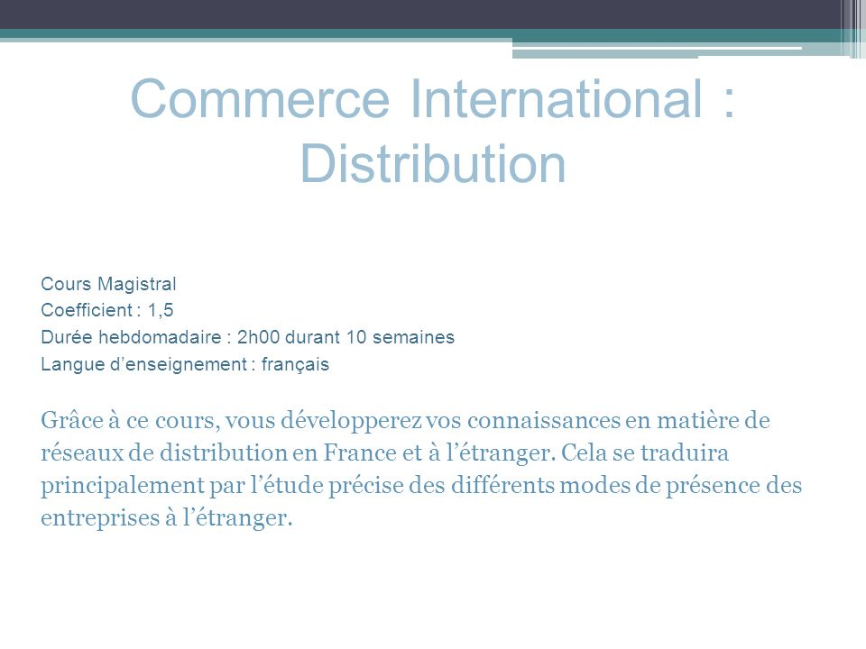 Commerce International : Distribution