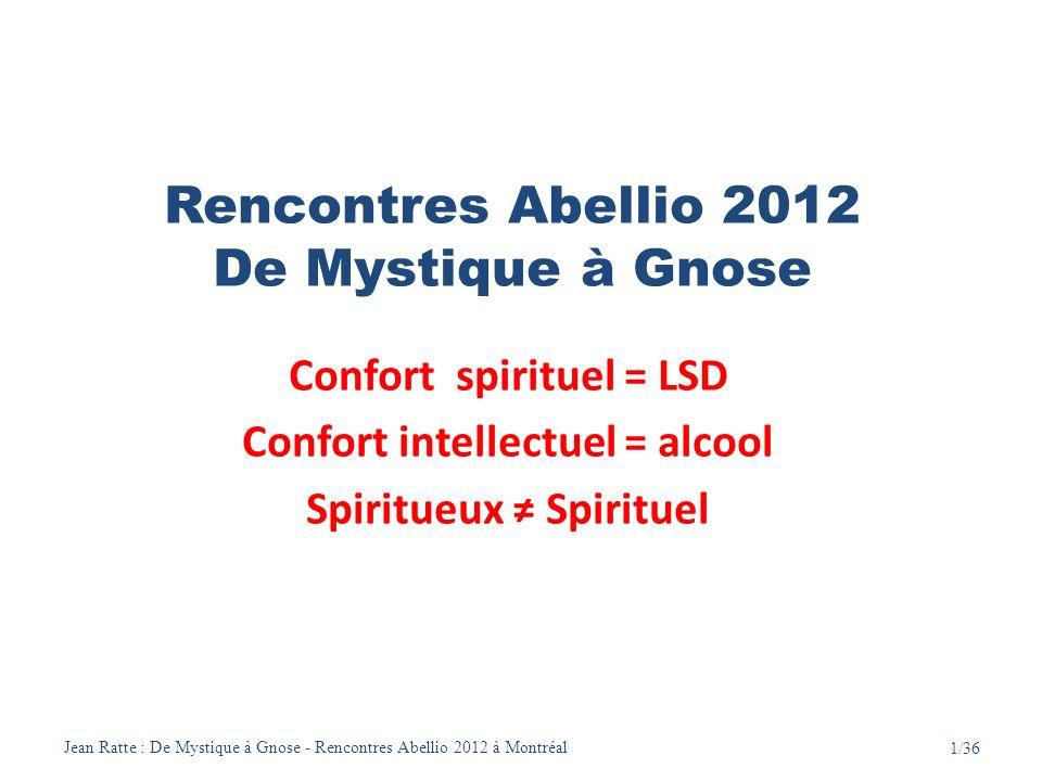 Rencontres Abellio 2012 De Mystique à Gnose