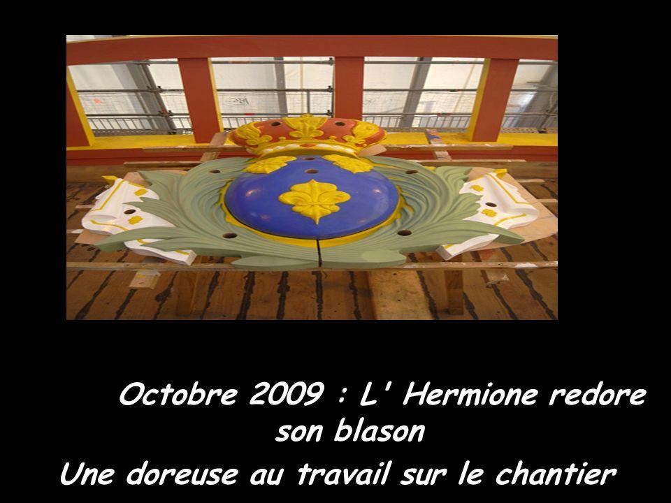 Octobre 2009 : L Hermione redore son blason