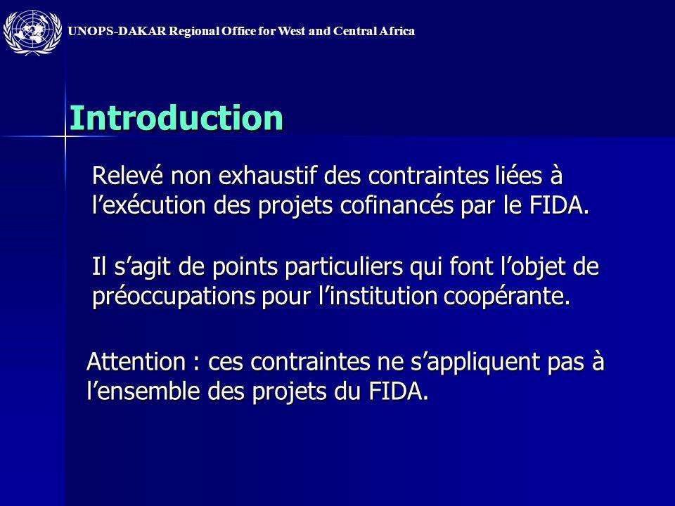 Introduction Relevé non exhaustif des contraintes liées à l'exécution des projets cofinancés par le FIDA.