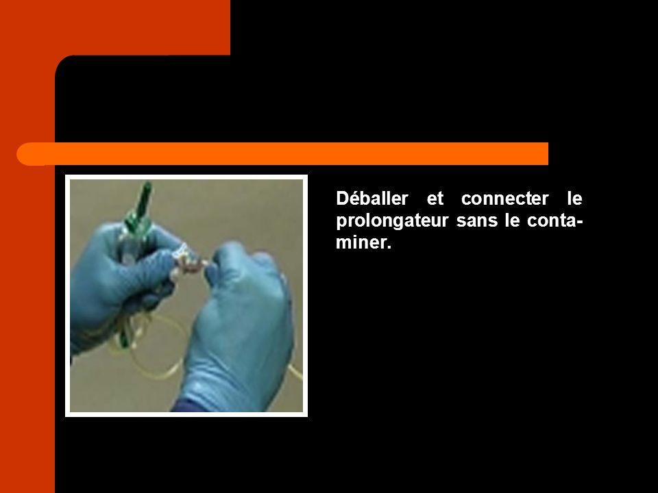 Déballer et connecter le prolongateur sans le conta-miner.