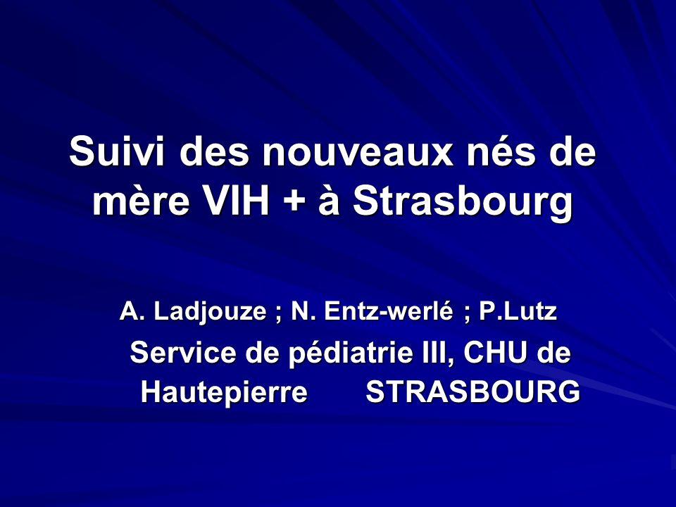 Suivi des nouveaux nés de mère VIH + à Strasbourg