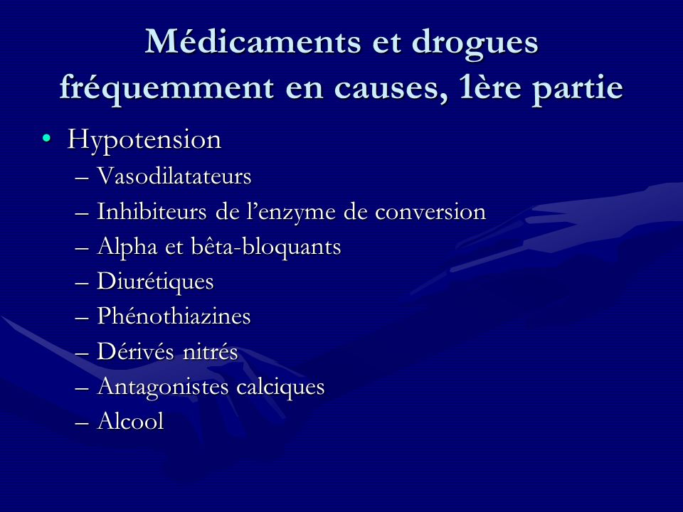 Médicaments et drogues fréquemment en causes, 1ère partie